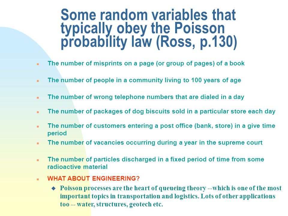 Some random variables that typically obey the Poisson probability law (Ross, p.130)