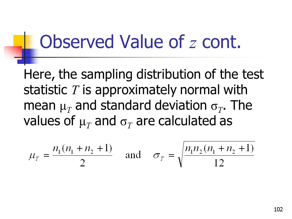 Observed Value of z cont.