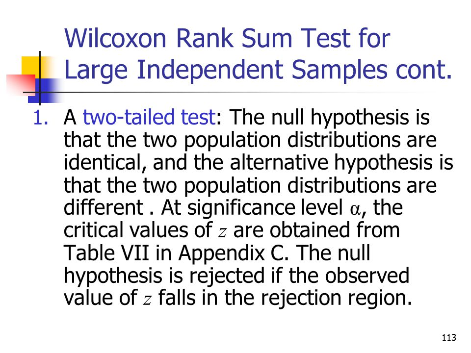Wilcoxon Rank Sum Test for Large Independent Samples cont.