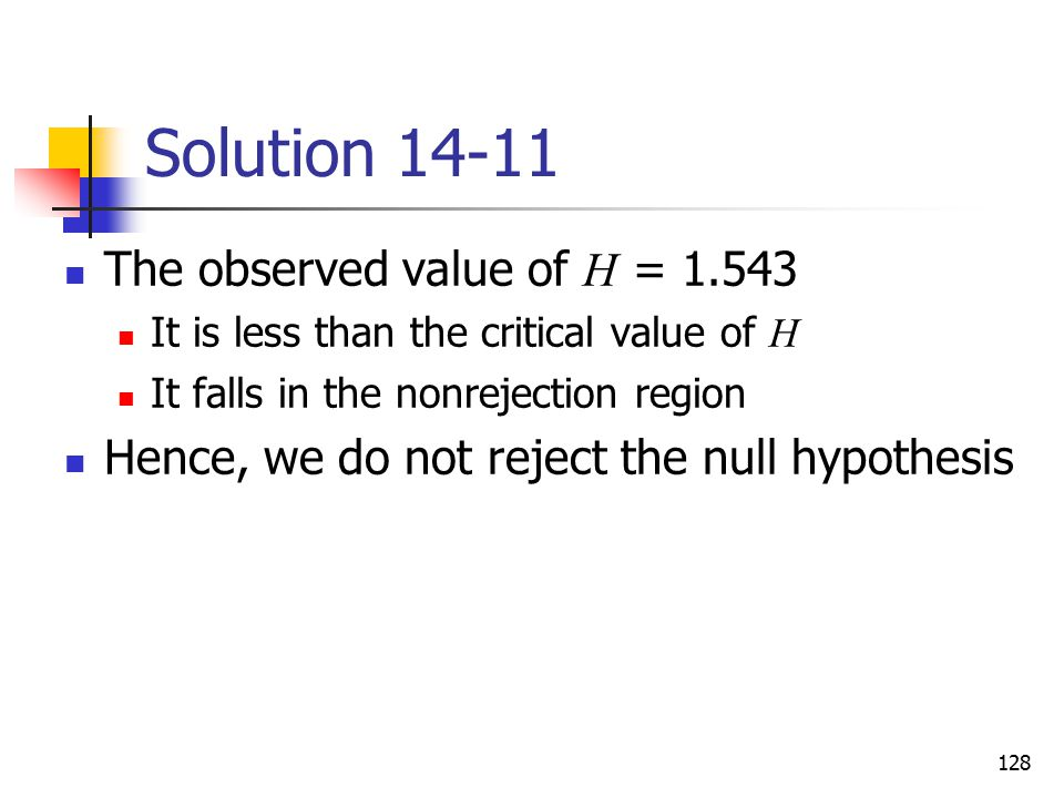 Solution 14-11 The observed value of H = 1.543