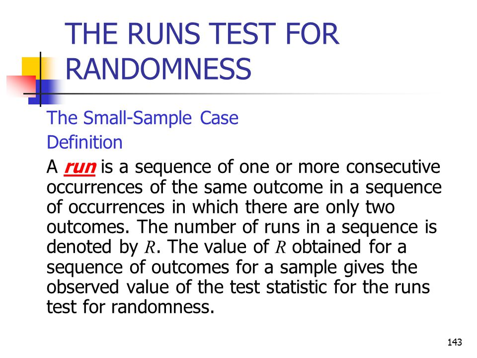 THE RUNS TEST FOR RANDOMNESS