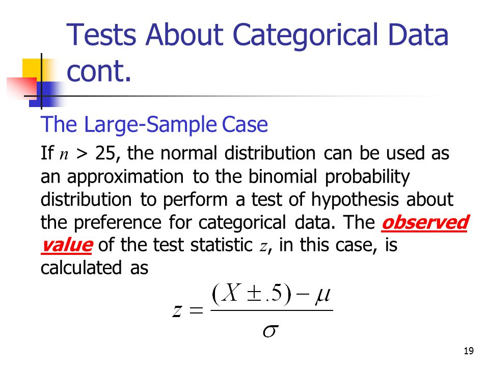 Tests About Categorical Data cont.