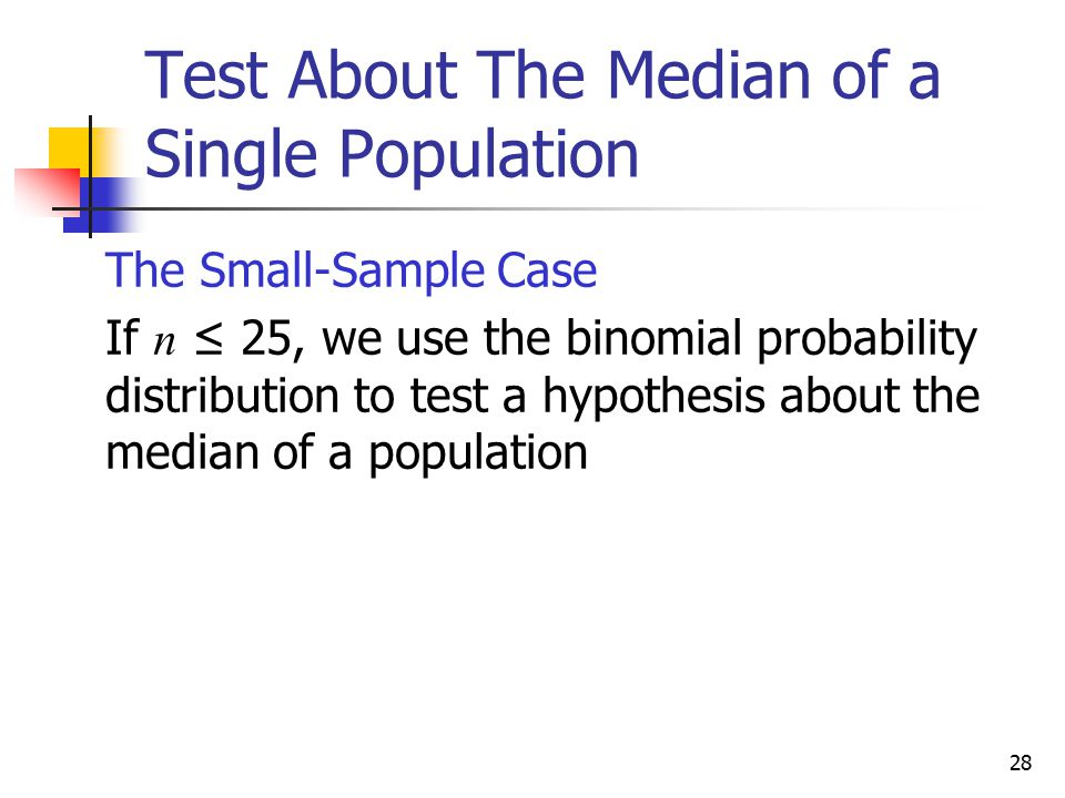 Test About The Median of a Single Population