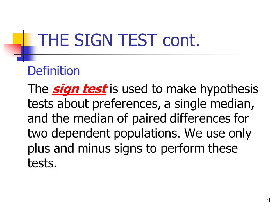 THE SIGN TEST cont. Definition