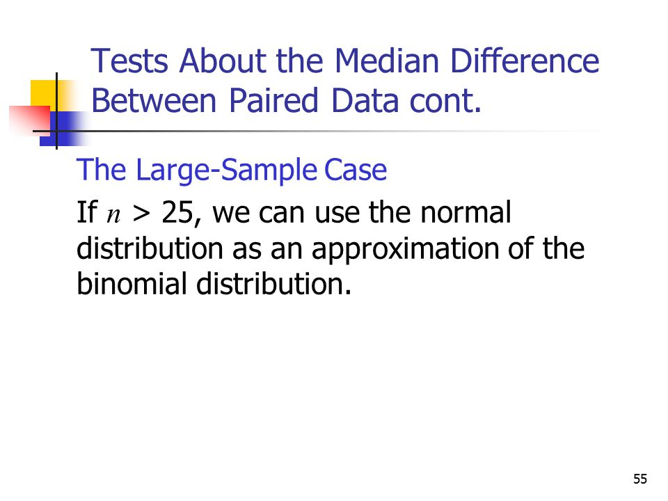 Tests About the Median Difference Between Paired Data cont.