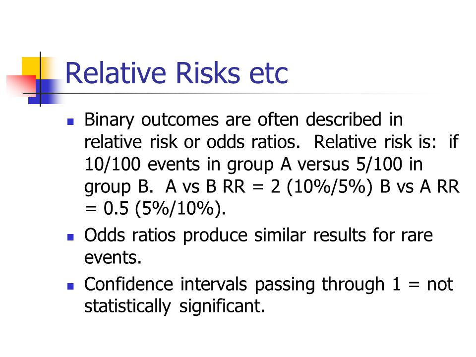 Relative Risks etc