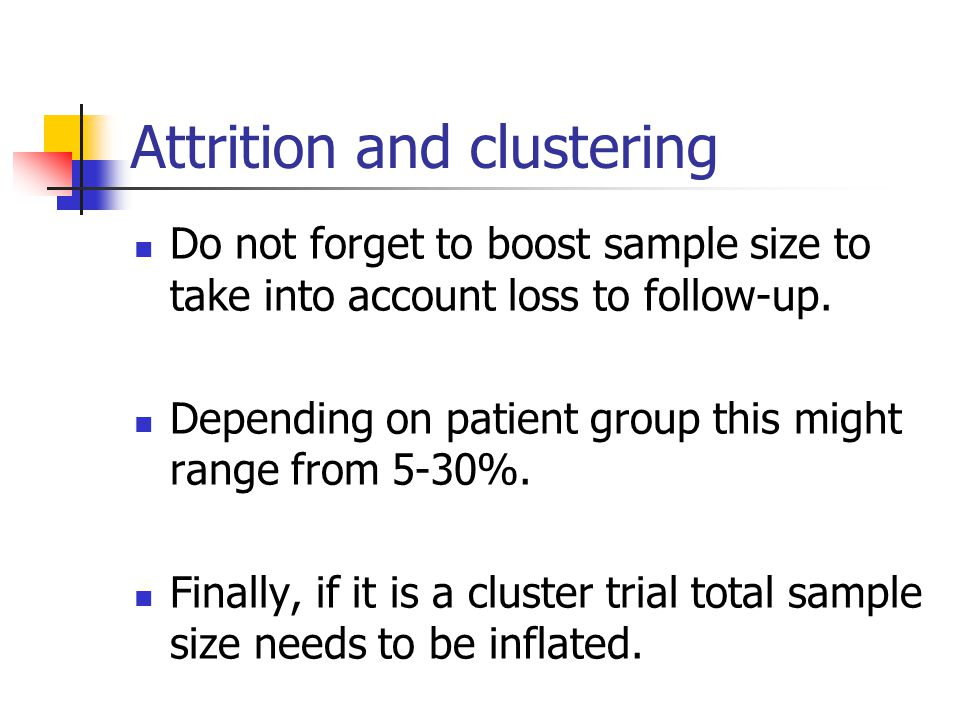 Attrition and clustering