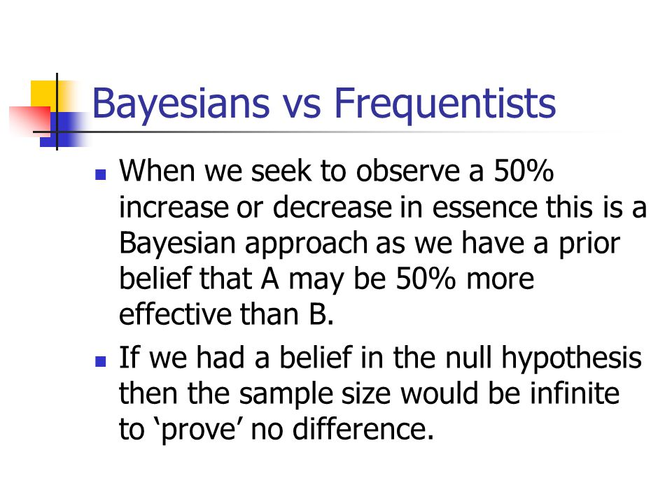 Bayesians vs Frequentists