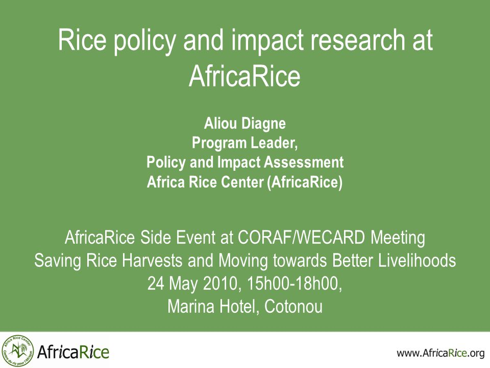 Policy and Impact Assessment Africa Rice Center (AfricaRice)