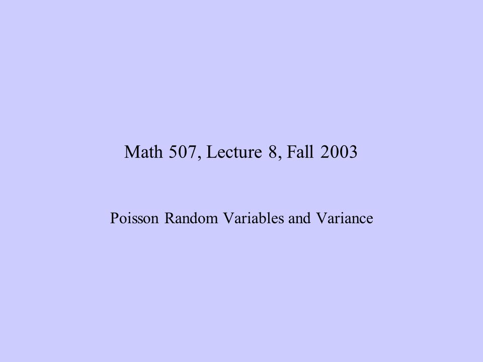 Poisson Random Variables and Variance