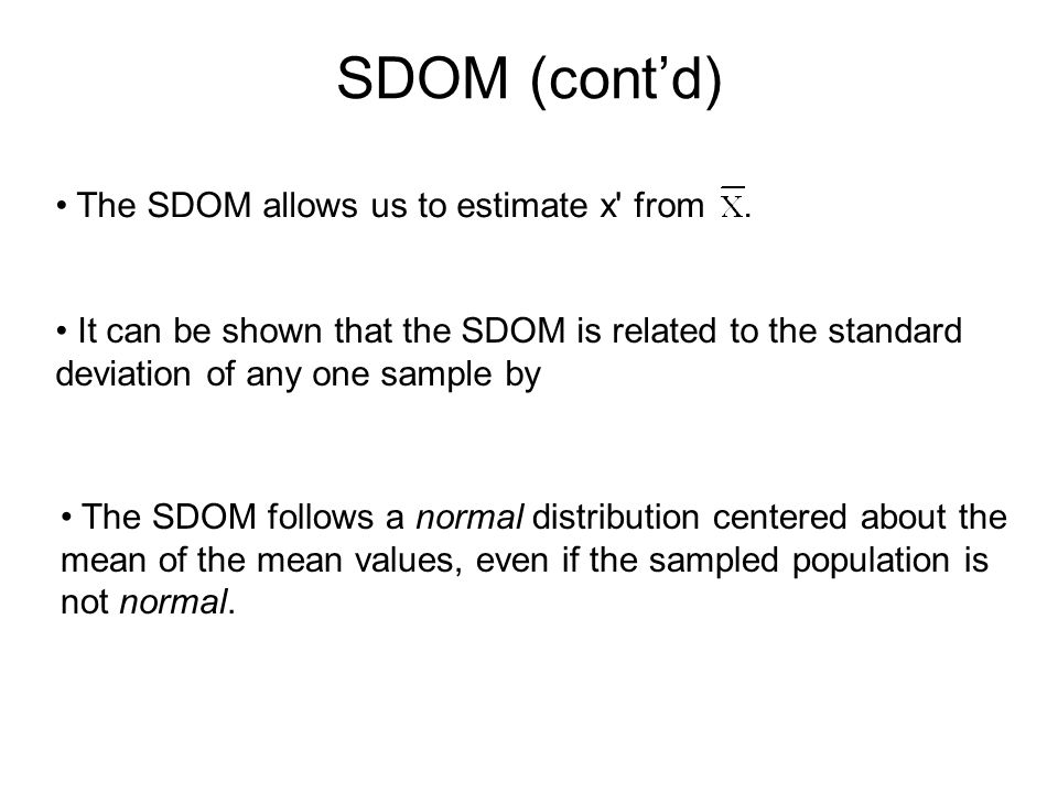 SDOM (cont'd) The SDOM allows us to estimate x from .