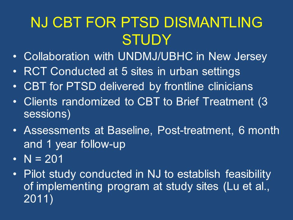 NJ CBT FOR PTSD DISMANTLING STUDY