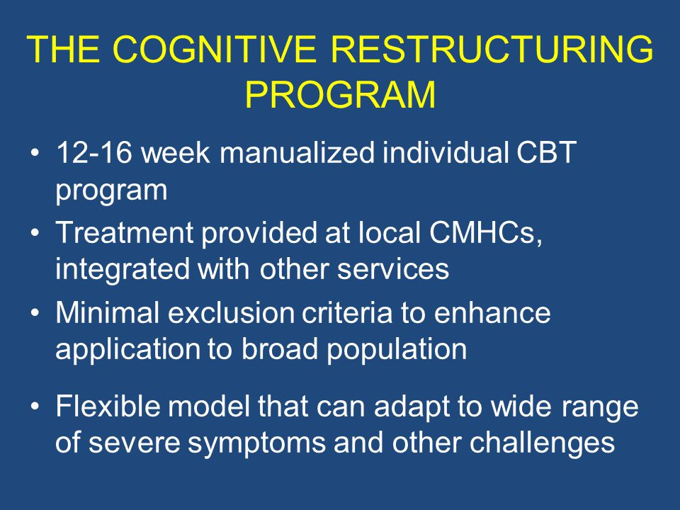 THE COGNITIVE RESTRUCTURING PROGRAM