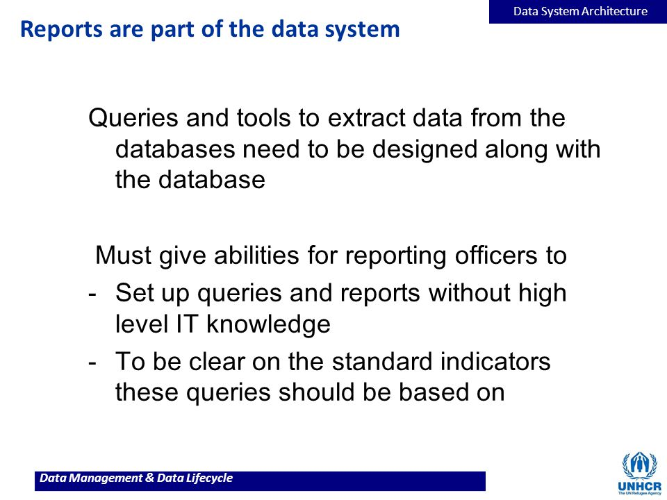 Reports are part of the data system