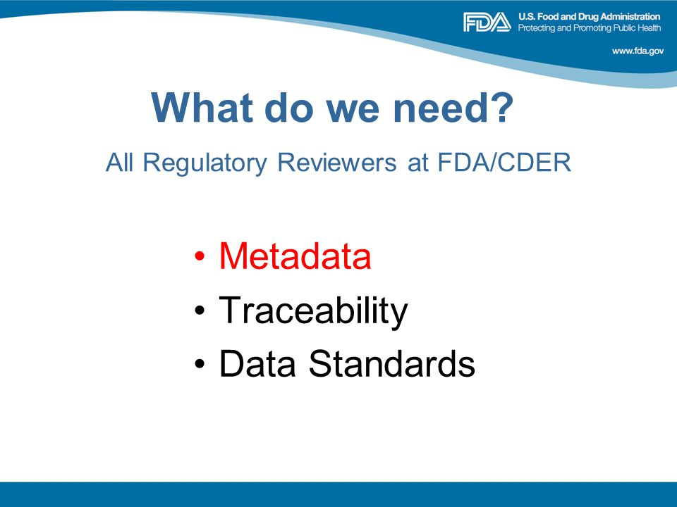 What do we need All Regulatory Reviewers at FDA/CDER