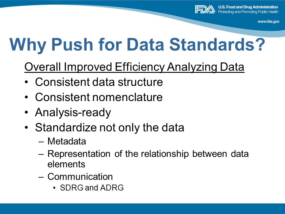 Why Push for Data Standards