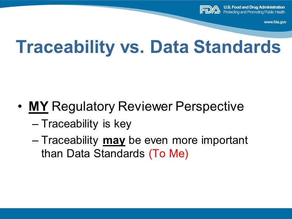 Traceability vs. Data Standards
