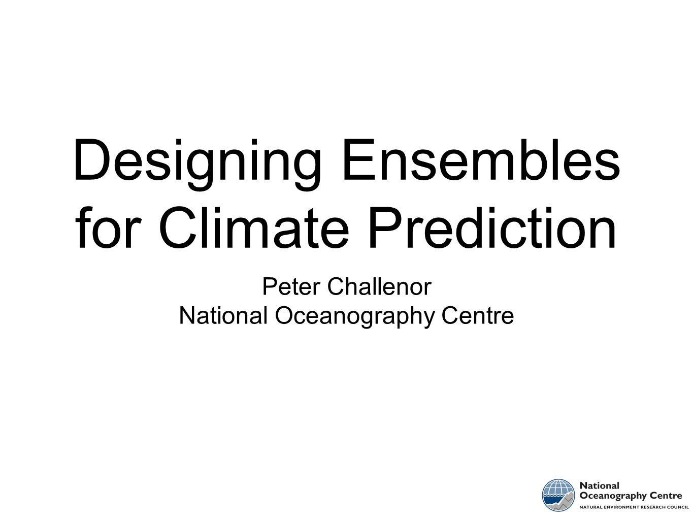 Designing Ensembles for Climate Prediction