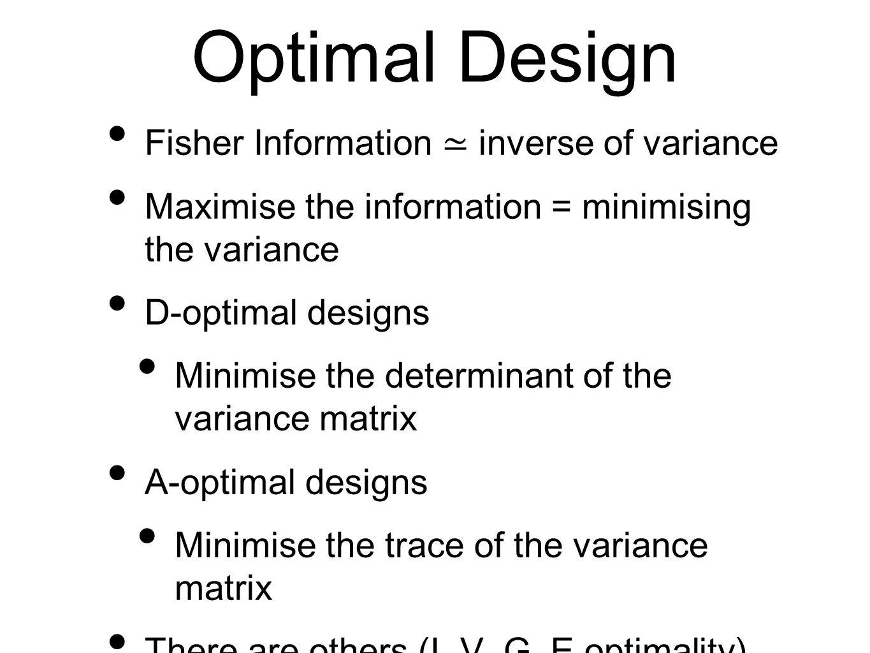 Optimal Design Fisher Information ≃ inverse of variance