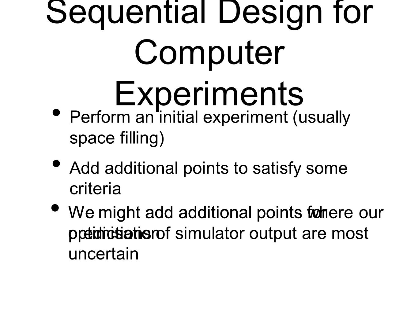 Sequential Design for Computer Experiments