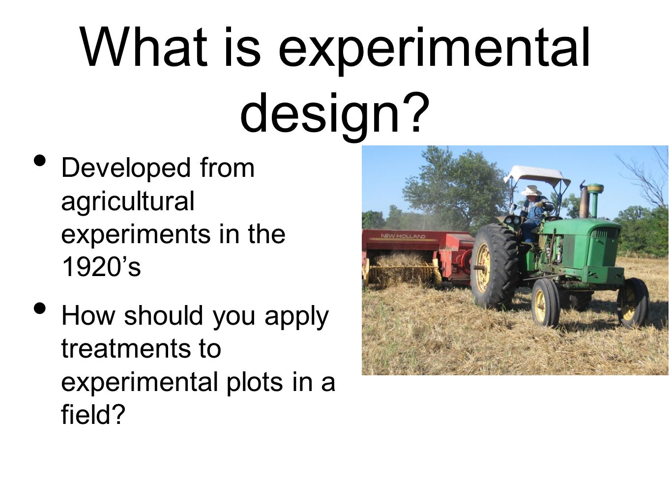 What is experimental design