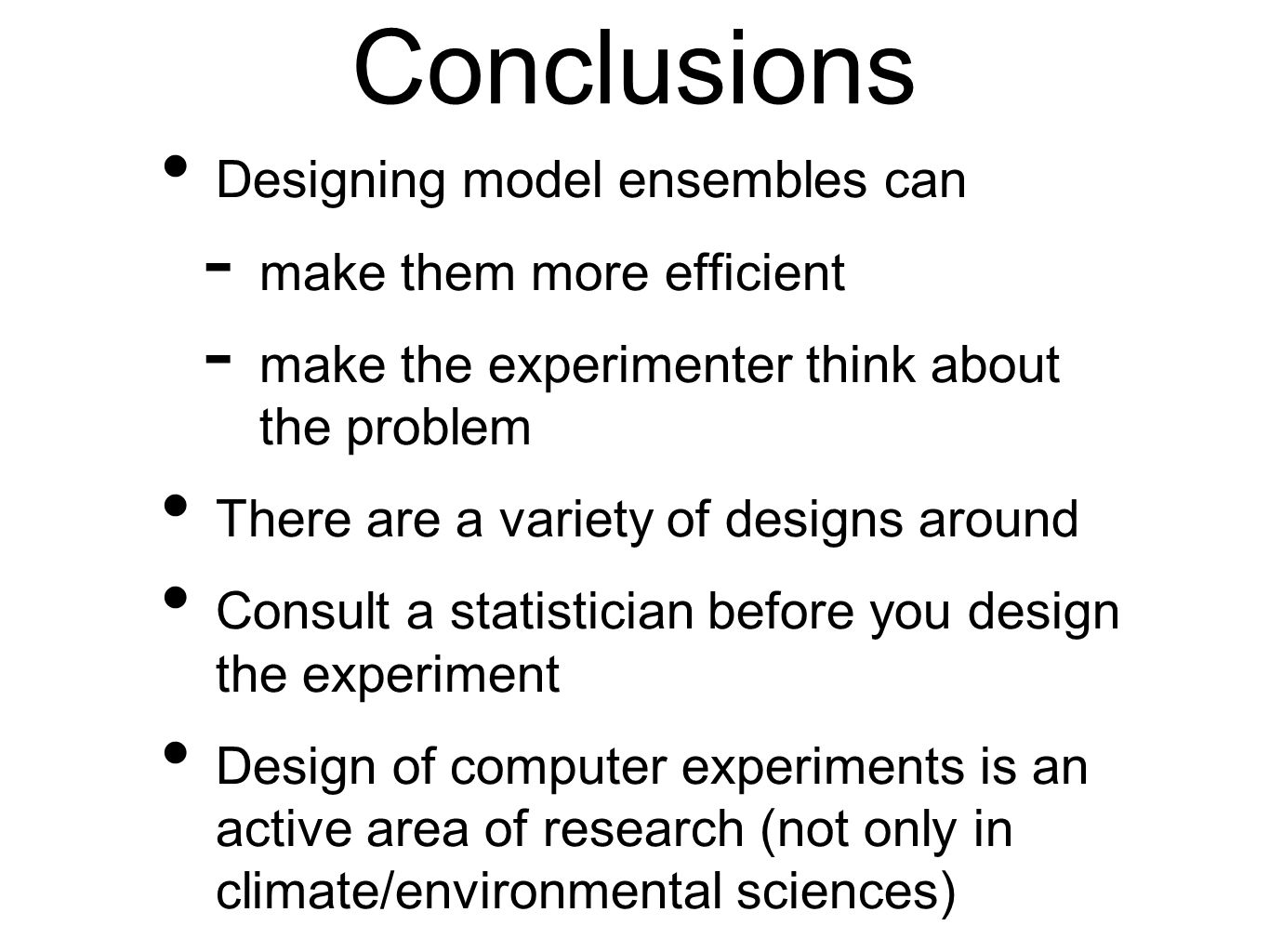 Conclusions Designing model ensembles can make them more efficient