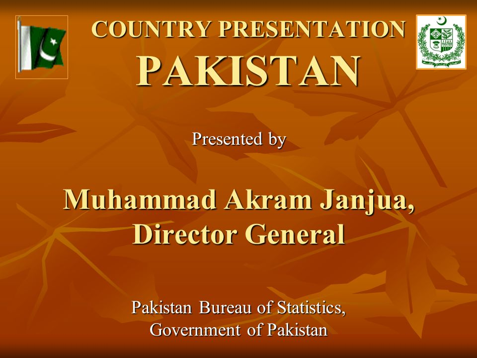 COUNTRY PRESENTATION PAKISTAN