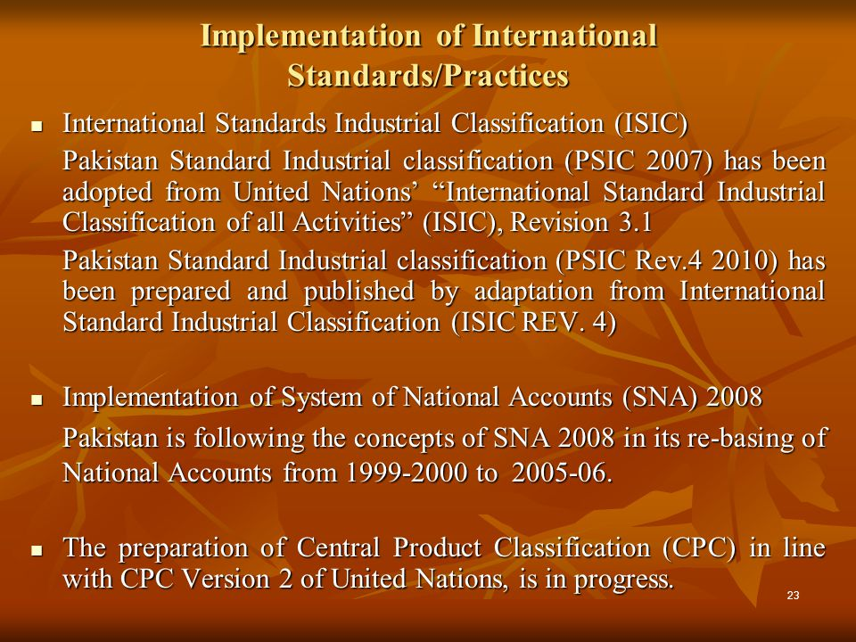 Implementation of International Standards/Practices