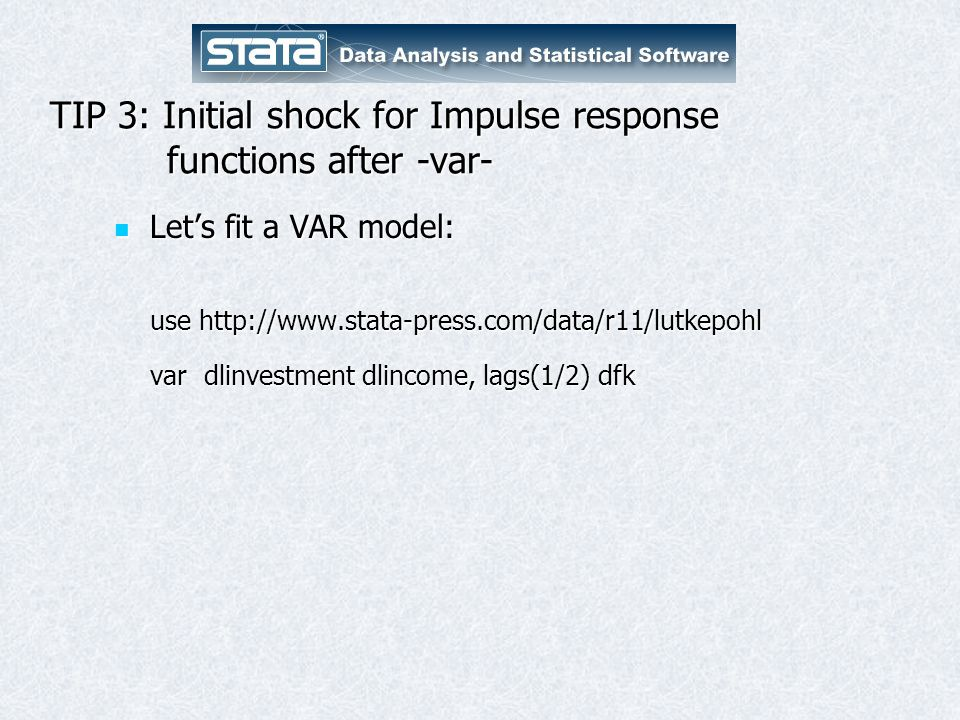 TIP 3: Initial shock for Impulse response functions after -var-
