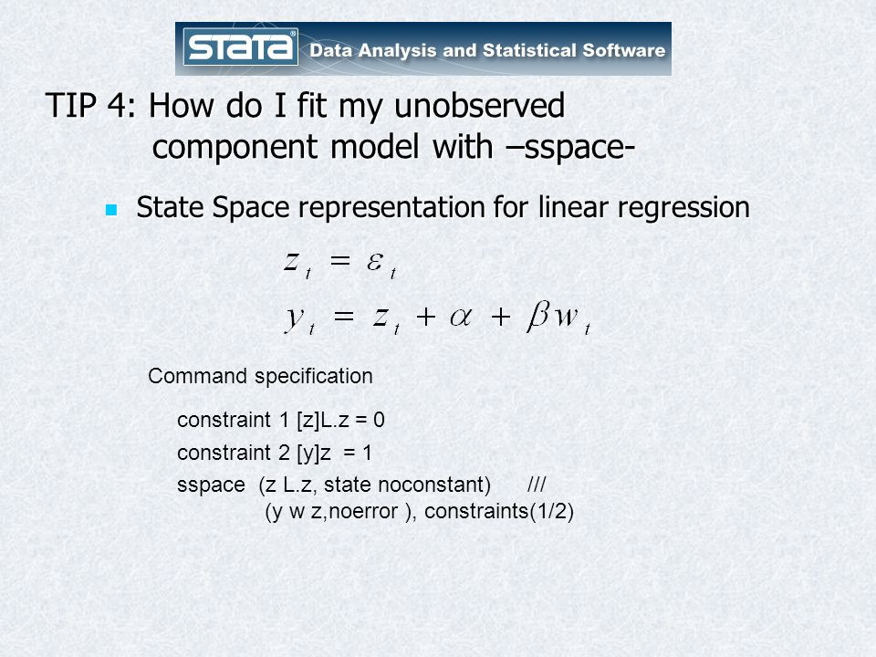 TIP 4: How do I fit my unobserved component model with –sspace-