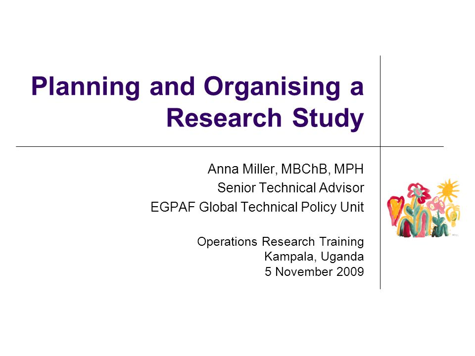 Planning and Organising a Research Study