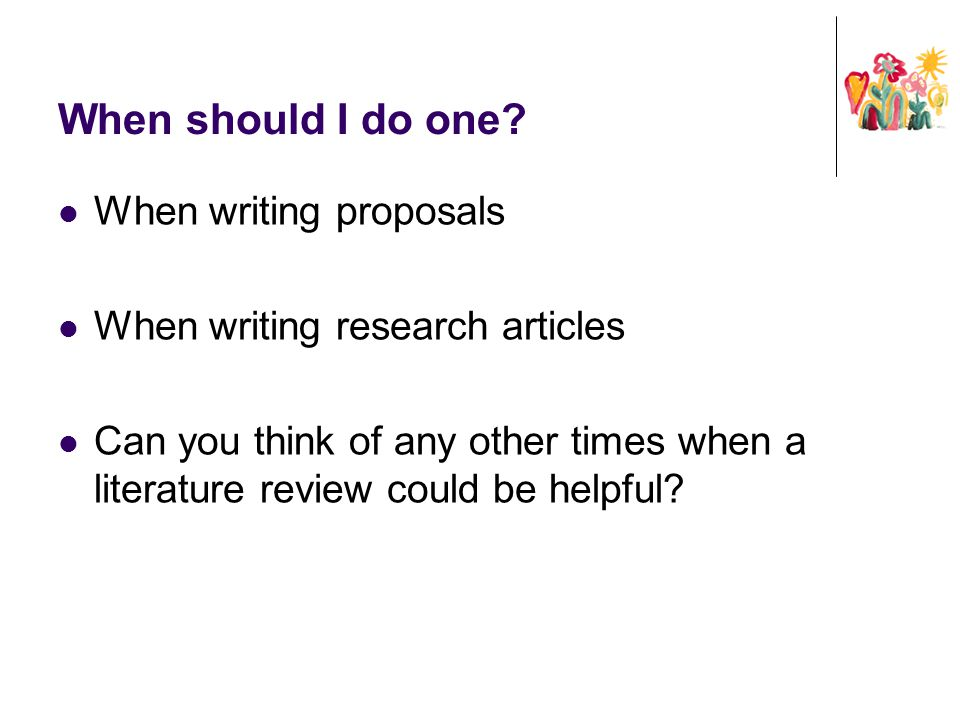 When should I do one When writing proposals