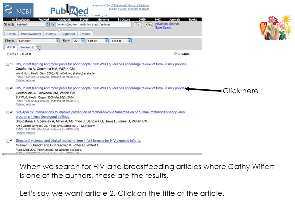 Click here When we search for HIV and breastfeeding articles where Cathy Wilfert is one of the authors, these are the results.