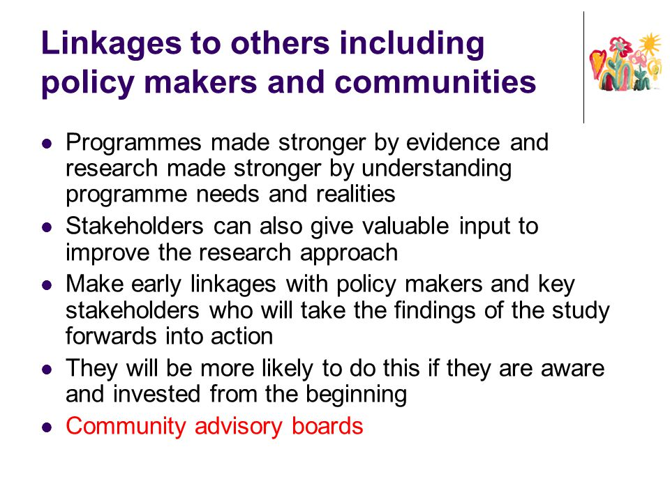 Linkages to others including policy makers and communities