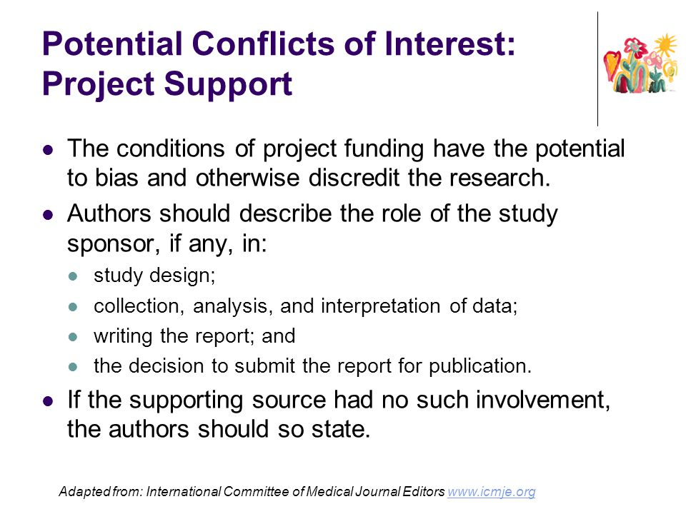 Potential Conflicts of Interest: Project Support