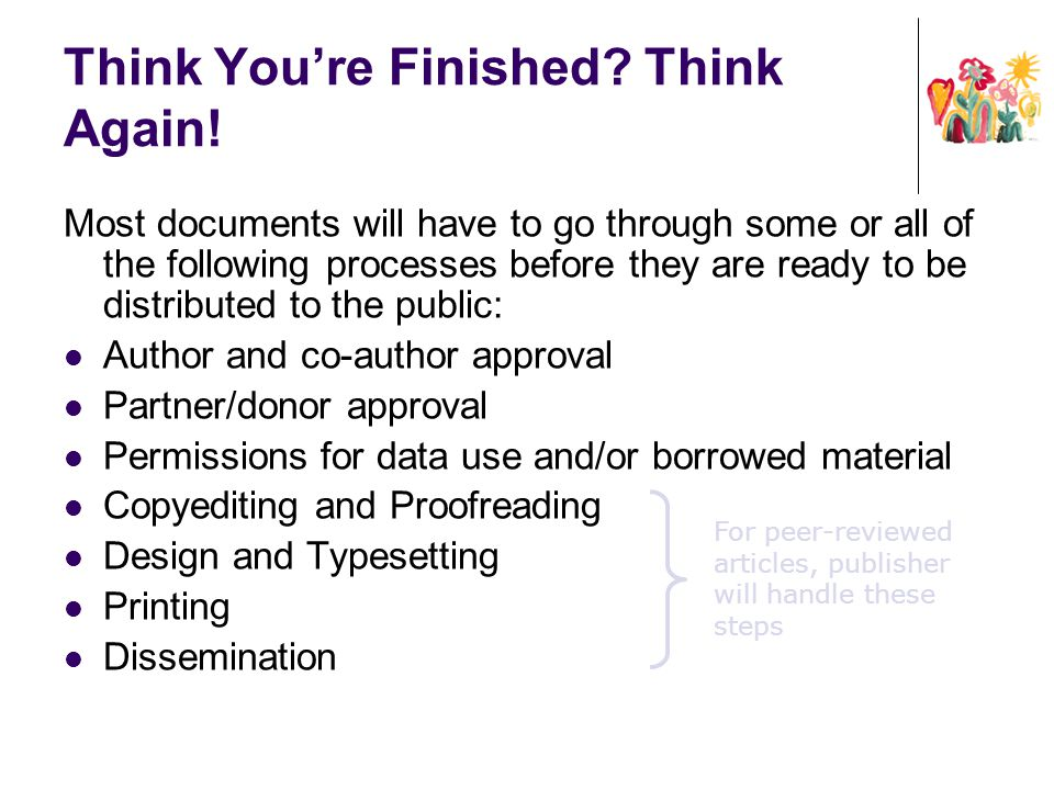 Think You're Finished Think Again!