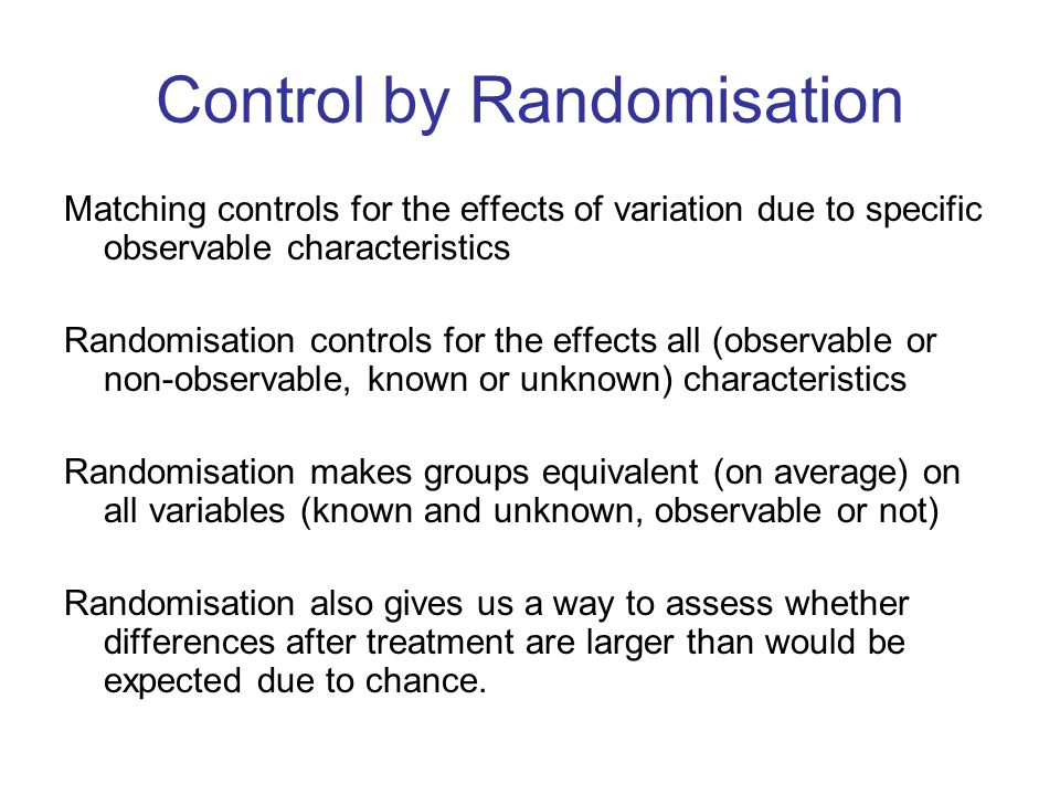 Control by Randomisation