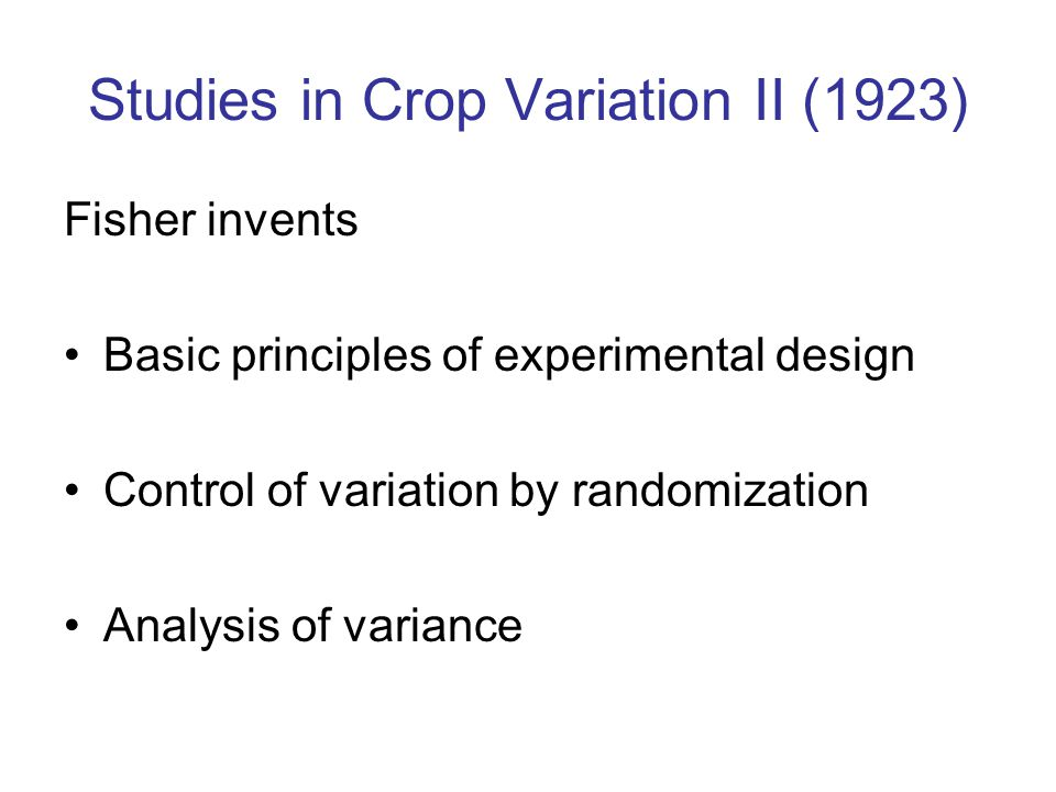Studies in Crop Variation II (1923)