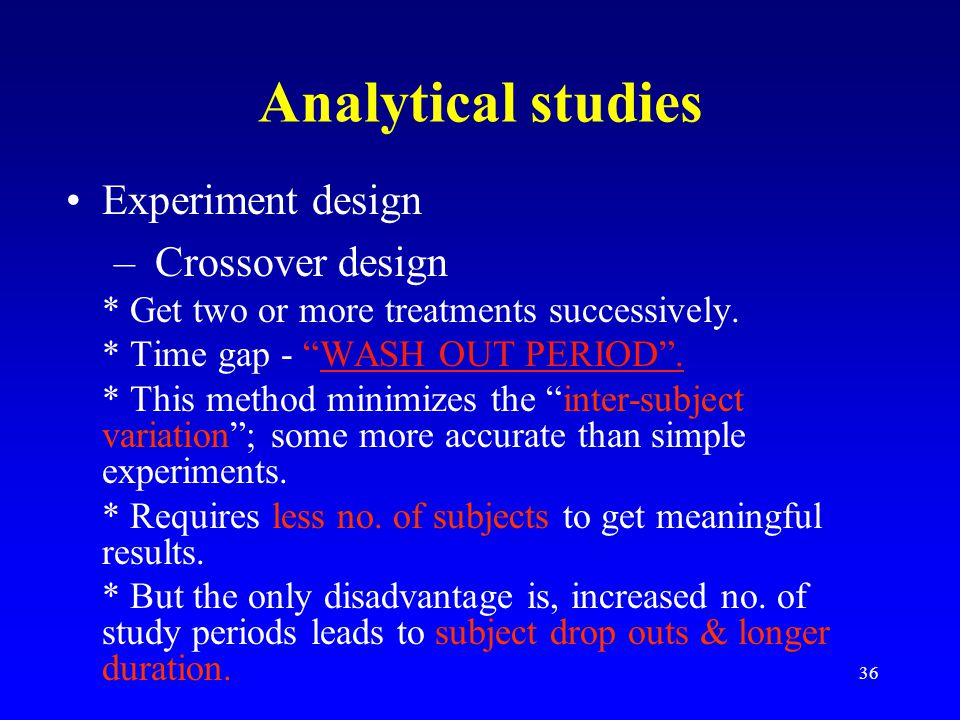 Analytical studies Experiment design Crossover design