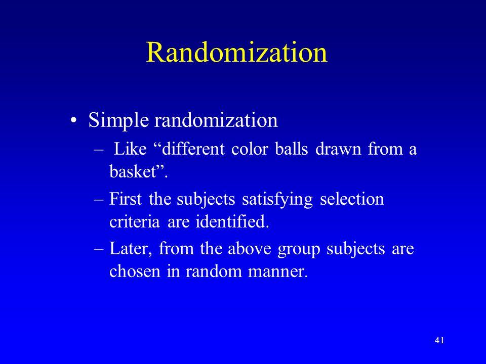 Randomization Simple randomization