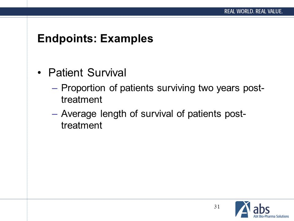 Endpoints: Examples Patient Survival