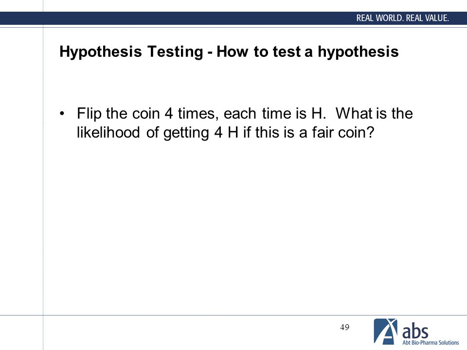 Hypothesis Testing - How to test a hypothesis