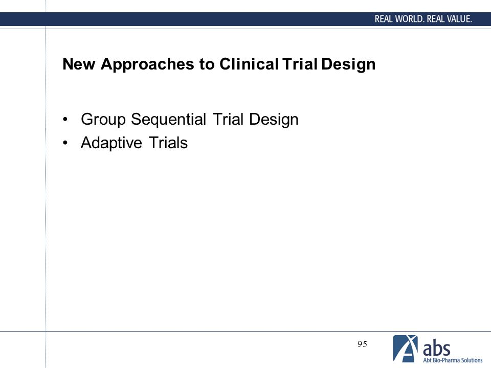 New Approaches to Clinical Trial Design