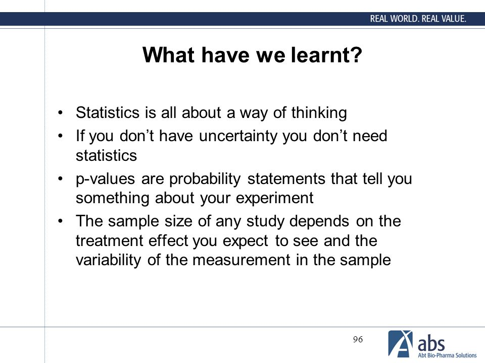 What have we learnt Statistics is all about a way of thinking