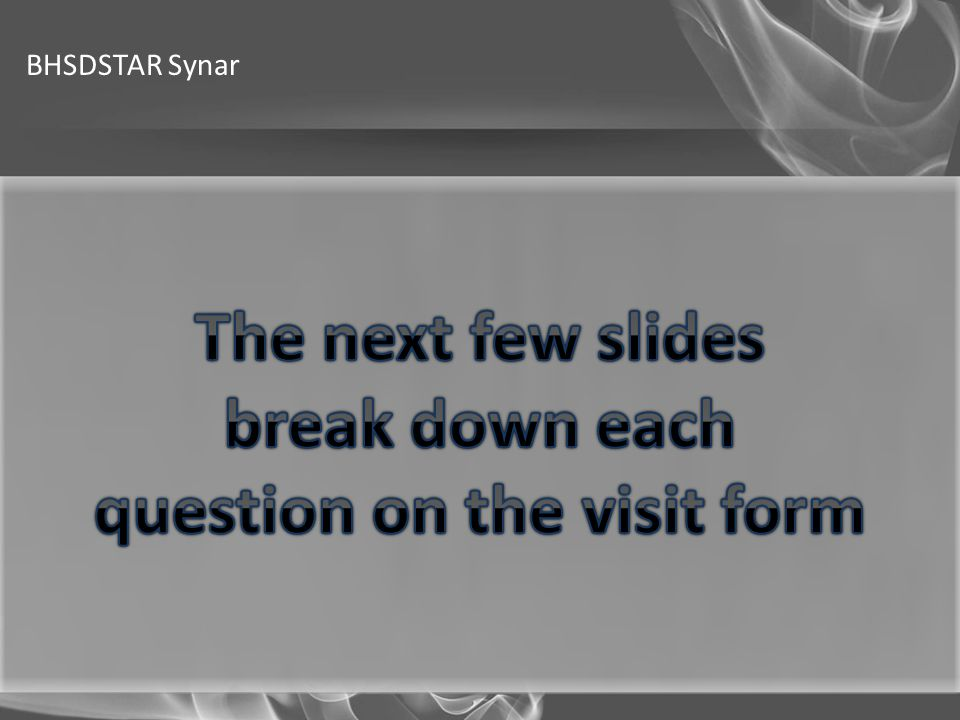 question on the visit form