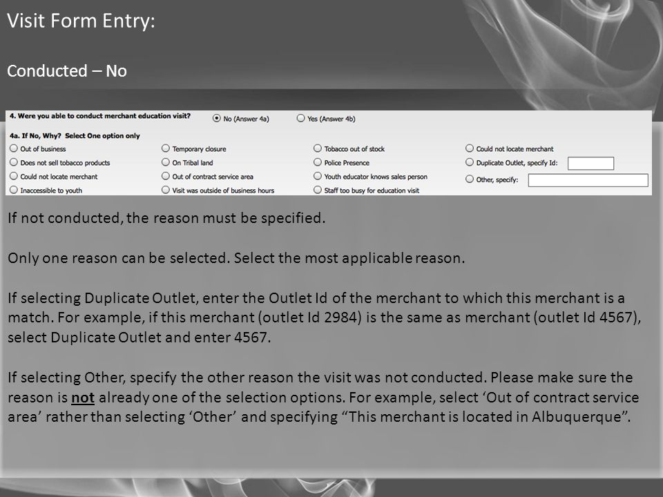 Visit Form Entry: Conducted – No
