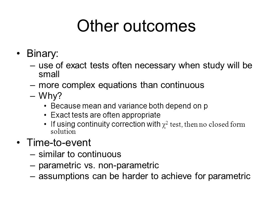 Other outcomes Binary: Time-to-event