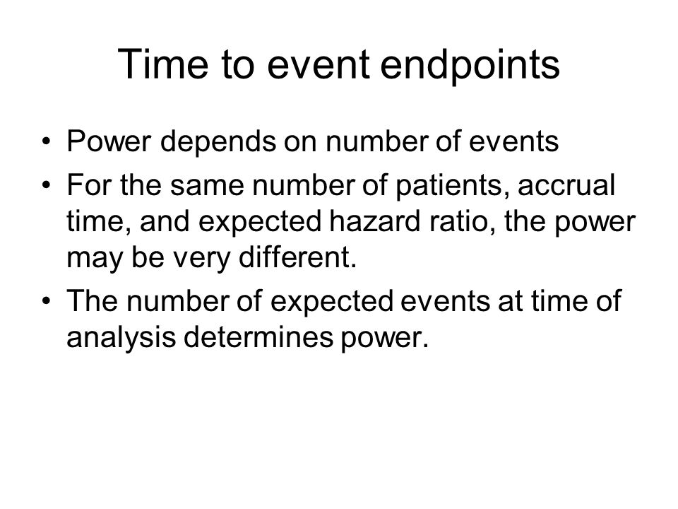 Time to event endpoints