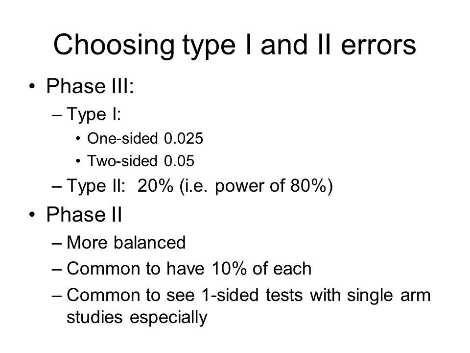 Choosing type I and II errors
