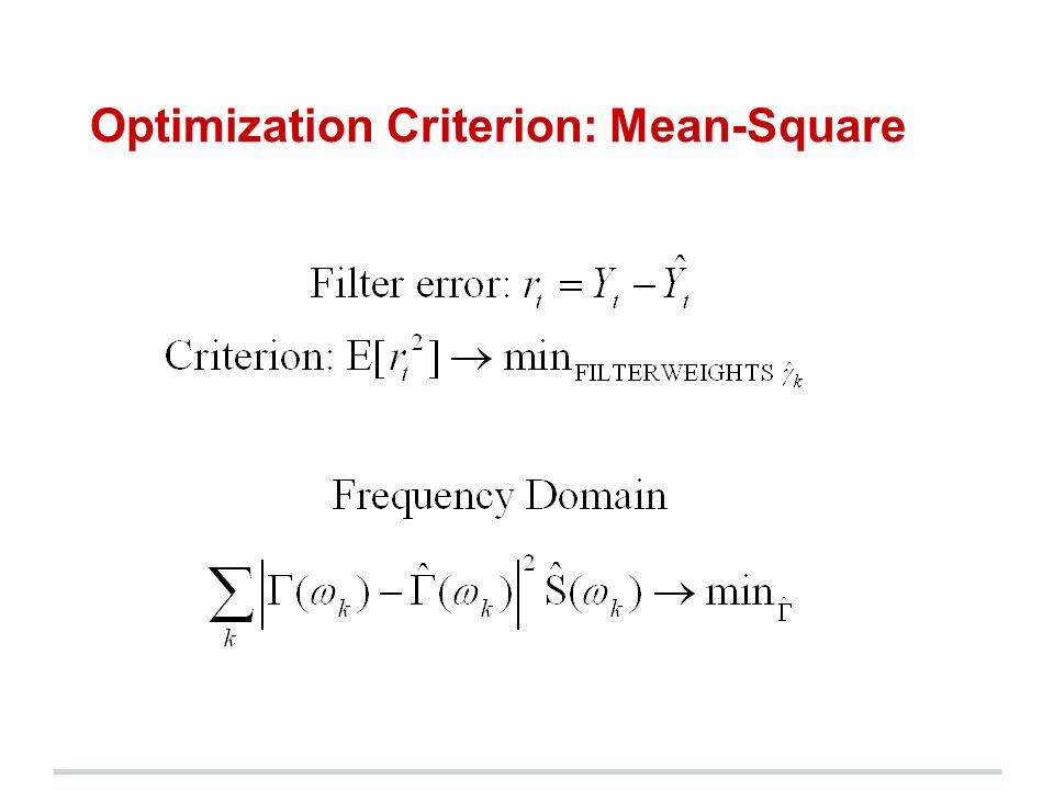 Optimization Criterion: Mean-Square